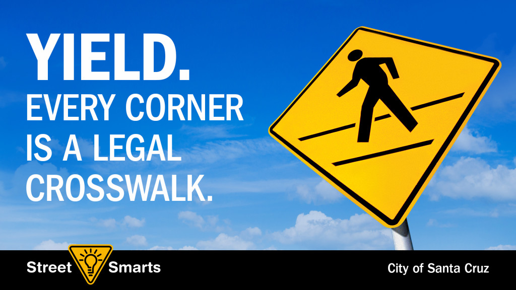 Yield_Every_Corner_Is_A_Legal_Crosswalk-English